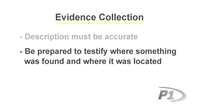 Report Writing - Evidence Collection