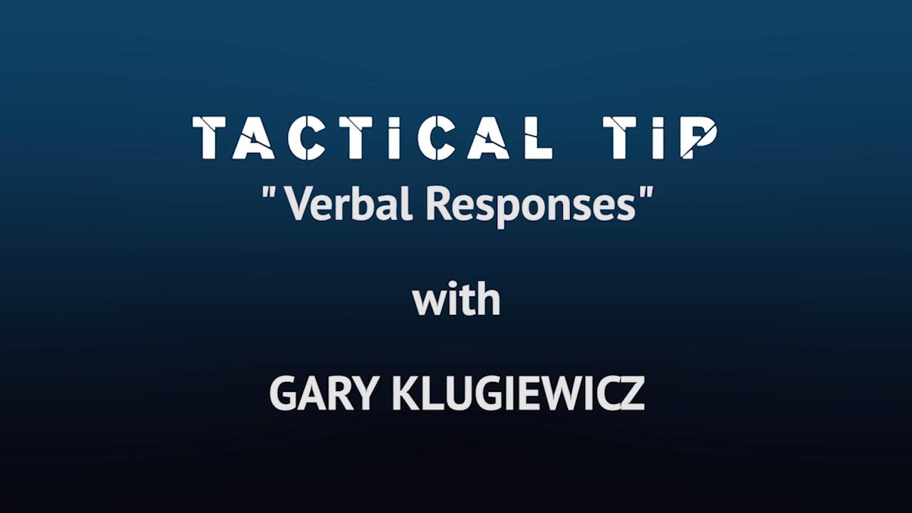Improving your verbal response to situations
