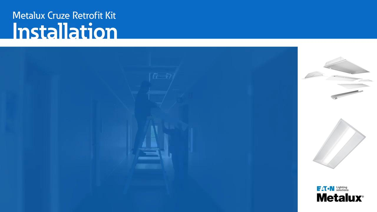 Learn How To Install The Cruze LED Retrofit Kit   Lighting   Eaton Videos