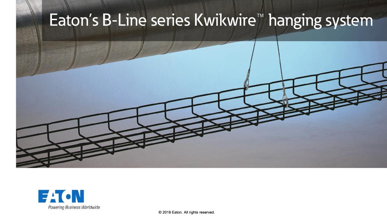 B Line Kwikwire Hanging System Hinged Clamps Wiring Harness