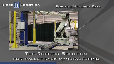 Robotic Pallet Rack Manufacturing Solutions