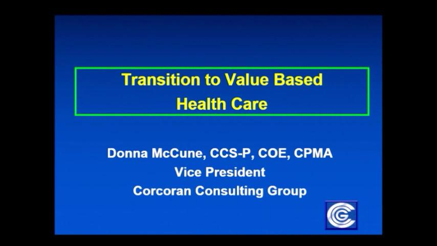 VIDEO: Transition to value based health care: Panel Discussion