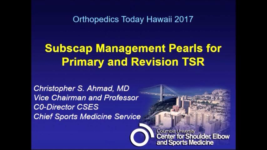 VIDEO: Ahmad offers pearls for subscapularis management in TSA