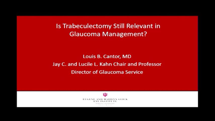 VIDEO: Is trabeculectomy still relevant in glaucoma management?