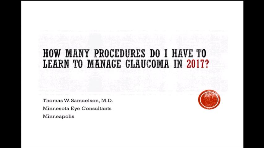 VIDEO: How many surgeries do I need to learn to manage glaucoma in 2017?