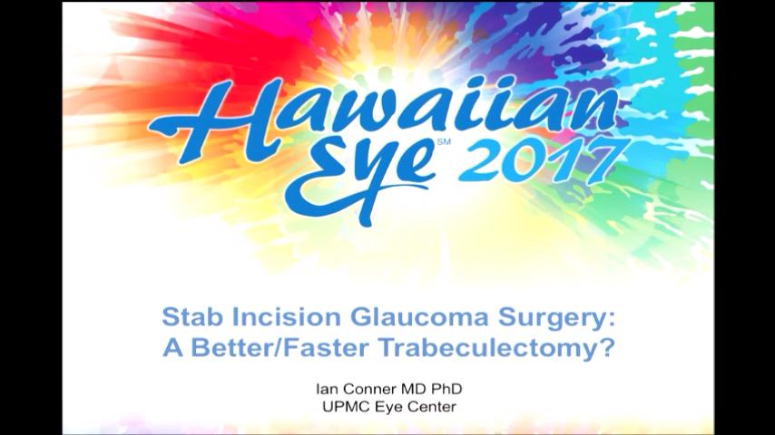 VIDEO: Stab incision glaucoma surgery: A better/faster trabeculectomy?