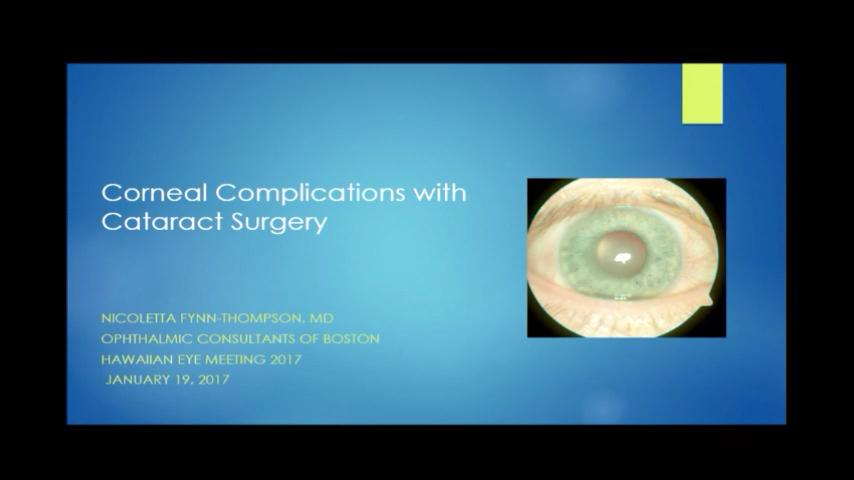 VIDEO: Corneal complications from cataract surgery