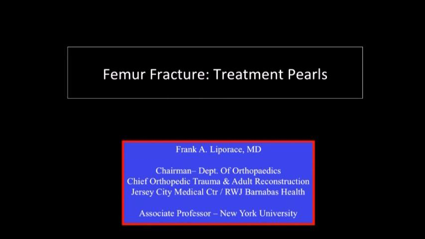 VIDEO: Presenter discusses tips for treatment of femur fractures