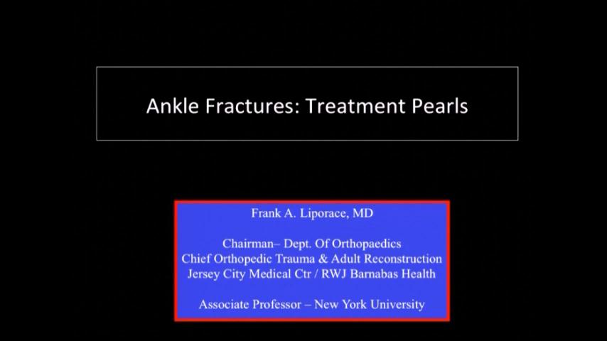 VIDEO: Liporace presents treatment pearls for ankle fractures