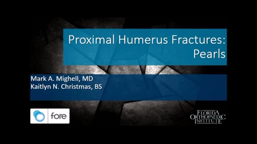 VIDEO: Presenter offers treatment pearls for proximal humerus fractures