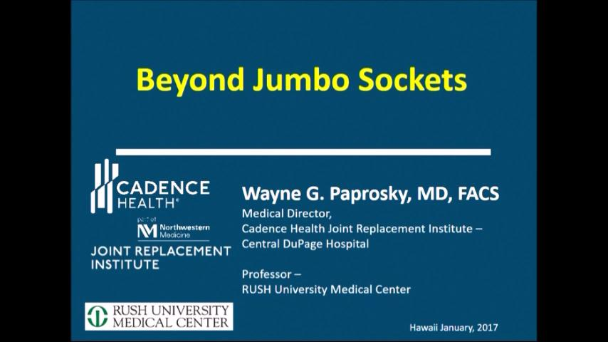 VIDEO: Speaker examines jumbo socket use in revision THA