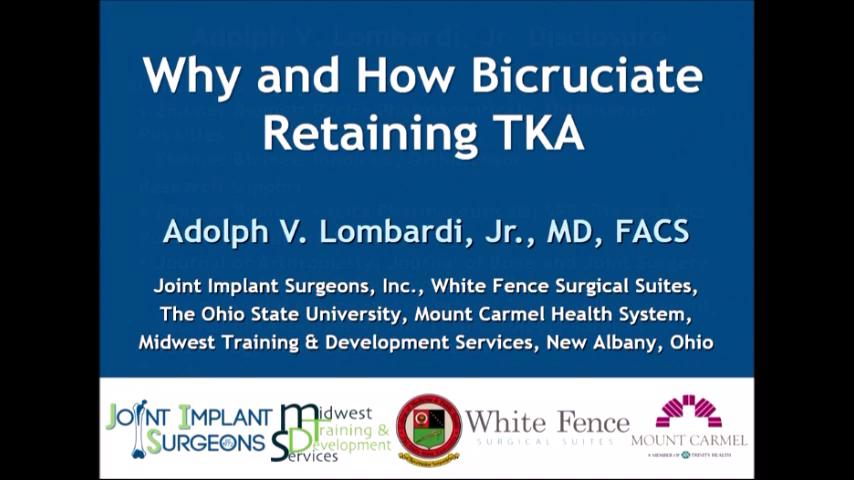 VIDEO: Presenter discusses reasons for patients to undergo cruciate-retaining TKA