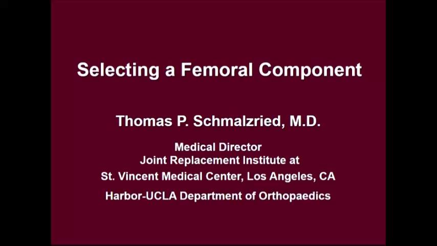 VIDEO: Speaker discusses how to select femoral components for hip surgery