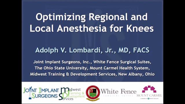 VIDEO: Lombardi discusses optimization of regional, local anesthesia to reduce knee pain