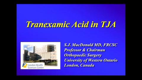 VIDEO: Presenter discusses tranexamic acid in total joint arthroplasty