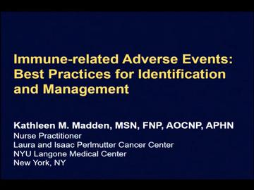 VIDEO: Managing immune-related adverse events requires multidisciplinary approach