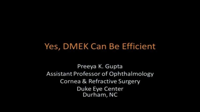 VIDEO: Yes DMEK can be efficient