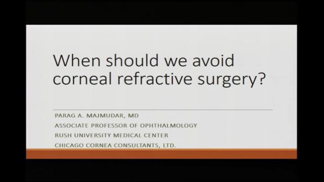 When should we avoid corneal refractive surgery?