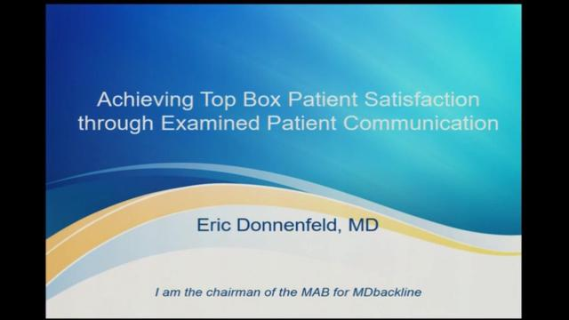 Achieving top box patient satisfaction through examined patient communications