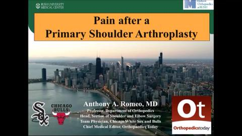 VIDEO: Romeo discuss treatment of pain after total shoulder arthroplasty