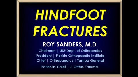 VIDEO: Presenter provides treatment peals for hindfoot fractures