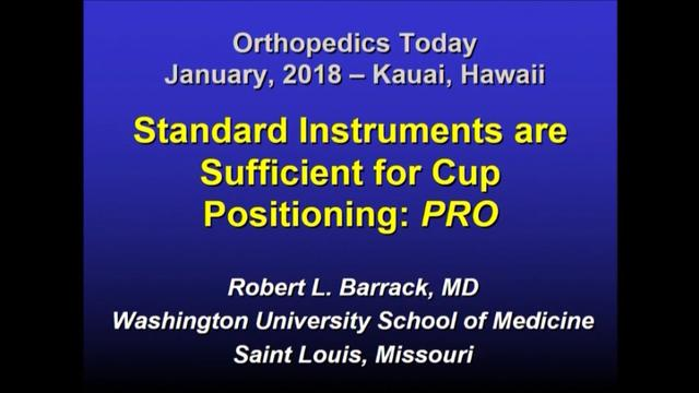 VIDEO: Presenter said standard instruments are sufficient for cup positioning