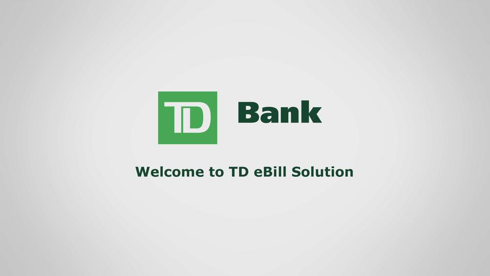 Corporate Online Payment Processing | TD eBill Solution