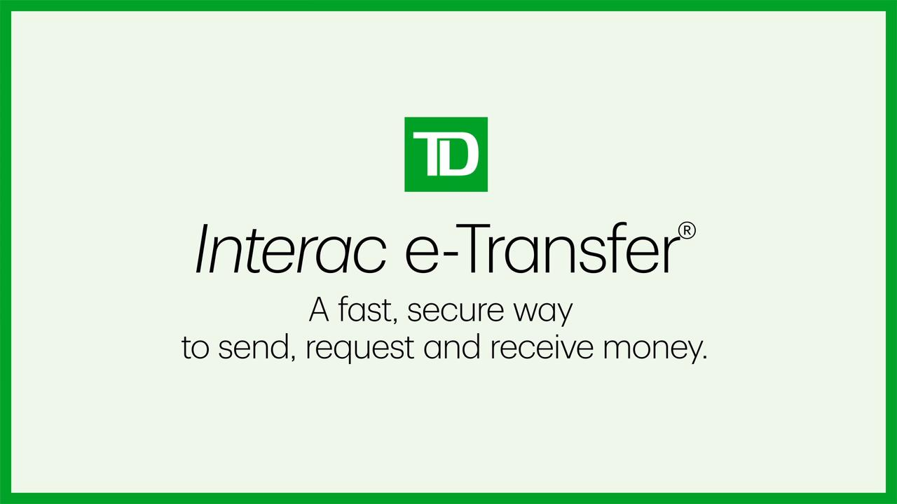 Ways to Pay and Send Money – TD Canada Trust
