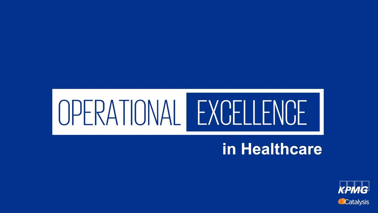 Continuous improvement in healthcare - KPMG Global