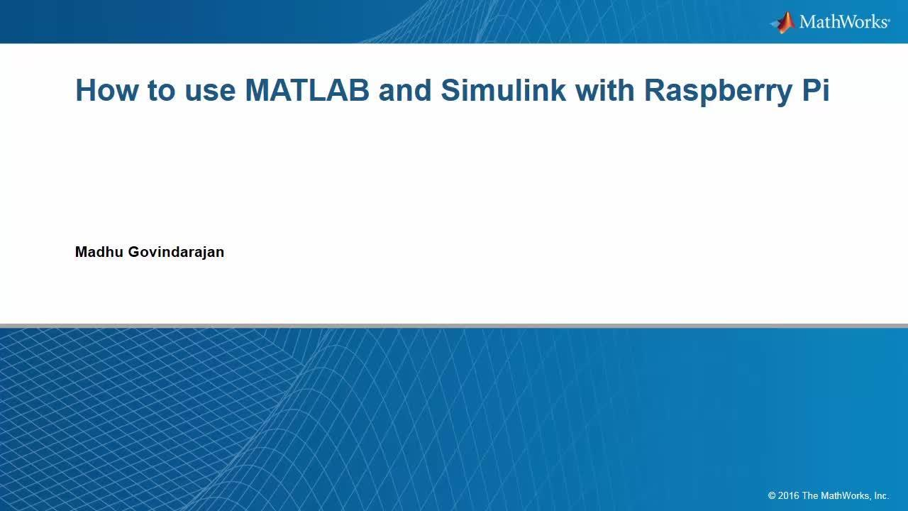 Raspberry Pi based security system using MATLAB and Simulink