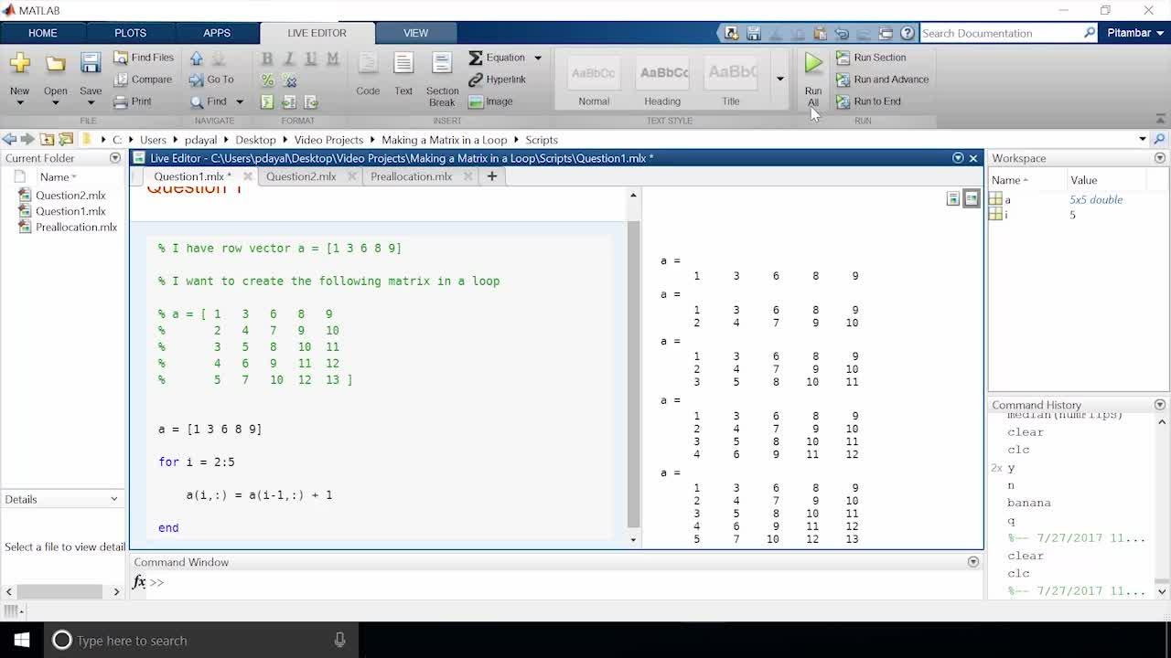 Making a matrix in a loop in MATLAB » Stuart's MATLAB Videos