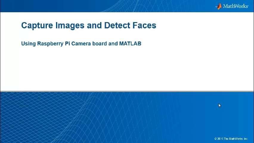 Using MATLAB and Raspberry Pi for Face Detection - Video