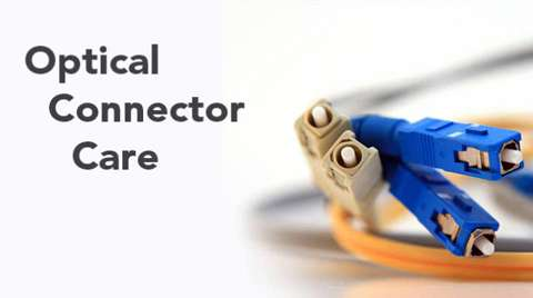 Connector Care - The Basics