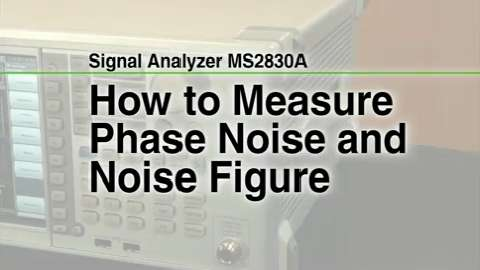 How to measure Phase Noise and Noise Figure