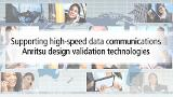 Supporting high-speed data communications Anritsu design validation technologies